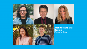 2020 Architecture and Design Foundation Scholarship Recipients featured image